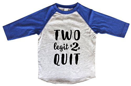 Tees Girls Or Boys Birthday Raglan 3 4 Sleeves Two Legit 2 Quit Year Old Toddler Youth Baseball Tee 2T Blue Offers